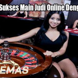 Inilah Cara Sukses Main Judi Online Dengan QQemas