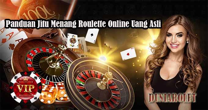 Panduan Jitu Menang Roulette Online Uang Asli